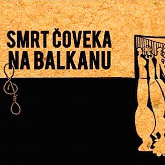 Smrt čoveka na Balkanu